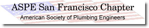 San Francisco Chapter | American Society of Plumbing Engineers | ASPE